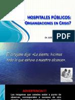Dr L Robles Guerrero Hospitales Organizaciones en Crisis Peru 2017