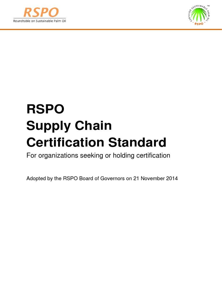 Rspo Supply Chain Certification Standard For Organizations Seeking