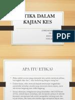 K4_T2 ETIKA DALAM KAJIAN KES.pptx