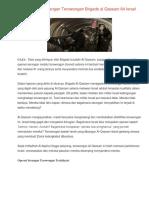 Hasil Operasi Serangan Terowongan Brigade al Qassam 64 Israel Tewas 91 Luka.docx