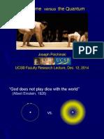 Spacetime Versus the Quantum Joseph Polchinski 2014.12.04 Faculty UCSB