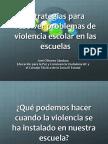 estrategiascontralaviolenciaescolar-130429091104-phpapp01.ppt