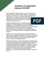 Cómo Garantizar La Seguridad de Los Sistemas SCADA