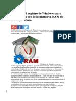 Modificar El Registro de Windows Para Optimizar El Uso de La Memoria RAM de La Computadora