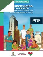 Alimentación y Nutrición. Manual Para El Personal de La Salud.