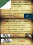 La Importancia de La Unidad Domingo 9-07-2017