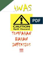 AWAS TUMPAHAN INFEKSIUS