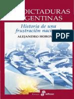 Las dictaduras argentinas. Historia de una frustración nacional - Horowicz, Alejandro.pdf