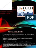 B.Sc or B.Tech? Which is the best career option after 12th?