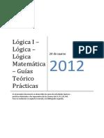 Lógica Matemática – Guías Teórico Prácticas 2012