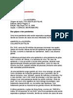 Das gripes e das pandemias - Marcelo Gleiser - ciência - física - astrofísica