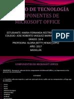TRABAJO DE TECNOLOGÍA COMPONENTES DE MICROSOFT OFFICE mf.pptx