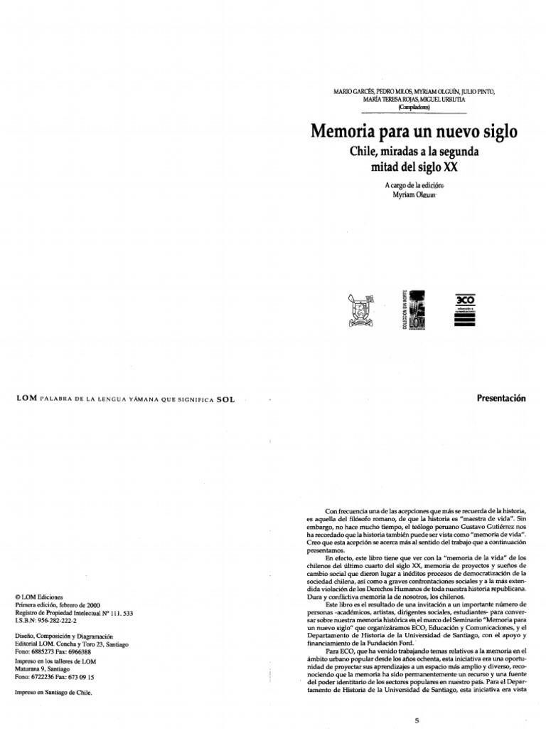 Memoria Para Un Nuevo Siglo. Chile Miradas a La Segunda Mitad Del ...