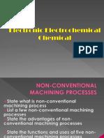 EIN 3390 Chap 19 Nontraditional Machining Fall_2011 (2)
