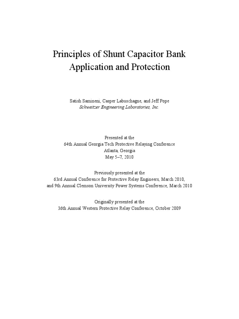 shunt capacitor bank fundamentals and protection Hands-on application and settings guidance for the sel-487v capacitor protection and control shunt capacitor bank configurations and protection fundamentals.