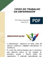 Aula 01 Administração e Teorias de Adm e a Enfermagem