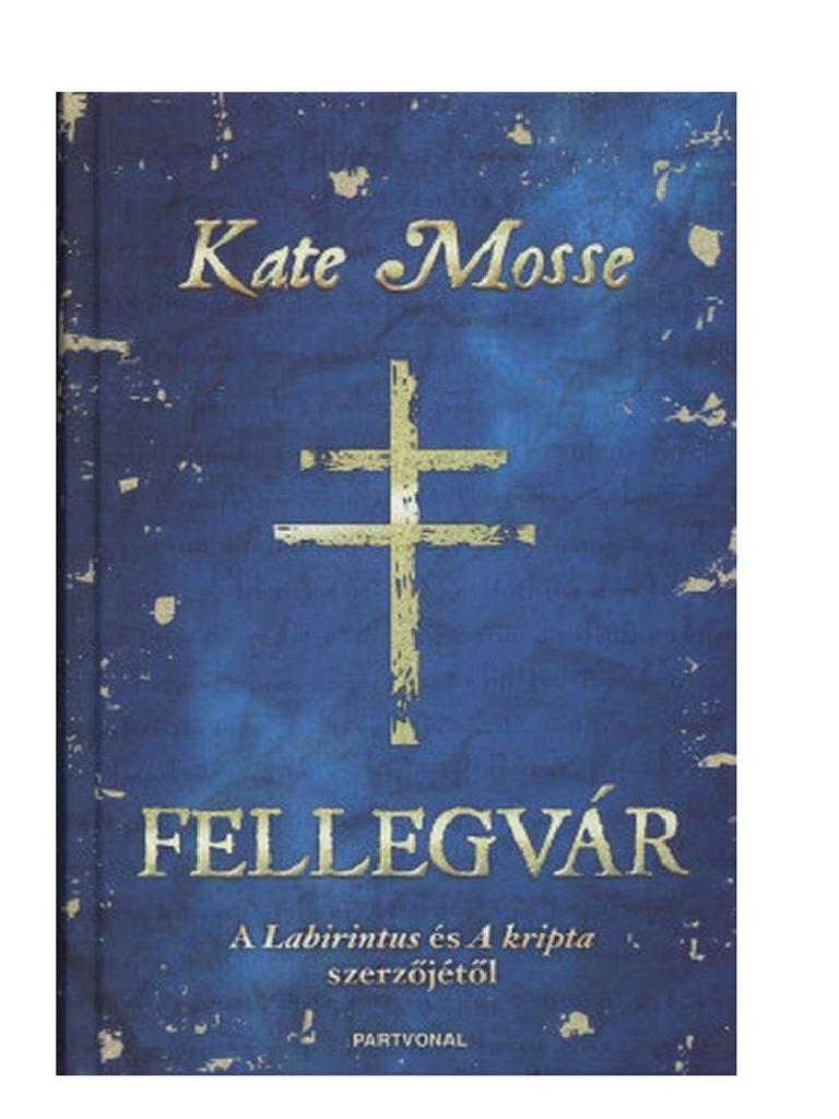 03. Fellegvar - Mosse f8e9cd5ab8