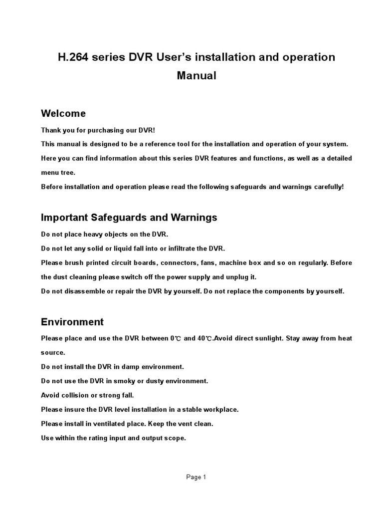 H 264 series DVR User's installation and operation Manual: Welcome