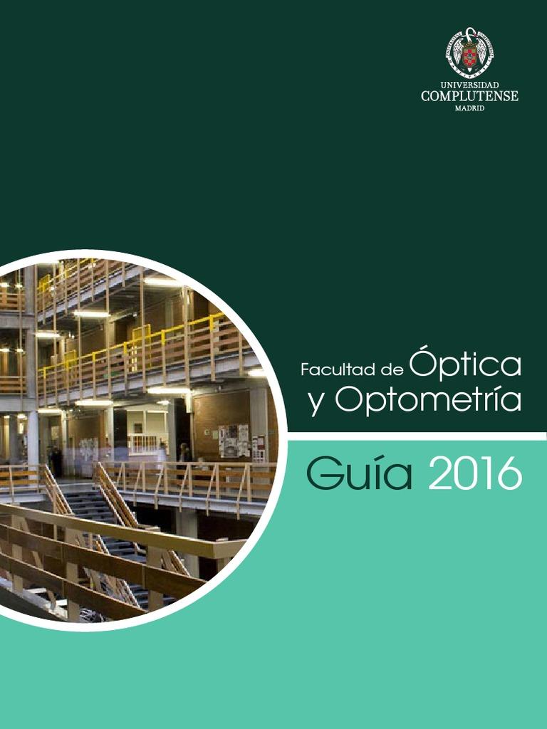 13-2016-07-20-Guía de la Facultad de Óptica y Optometría 2016.pdf 5d175f70ce