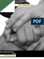 DIGNIDAD DE LA PROFESION - ETICA Y DEONTOLOGIA