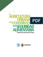 La Agricultura Urbana y Su Contribución a La Seguridad Alimentaria.sistematización Del Proyecto Piloto AUP en Honduras