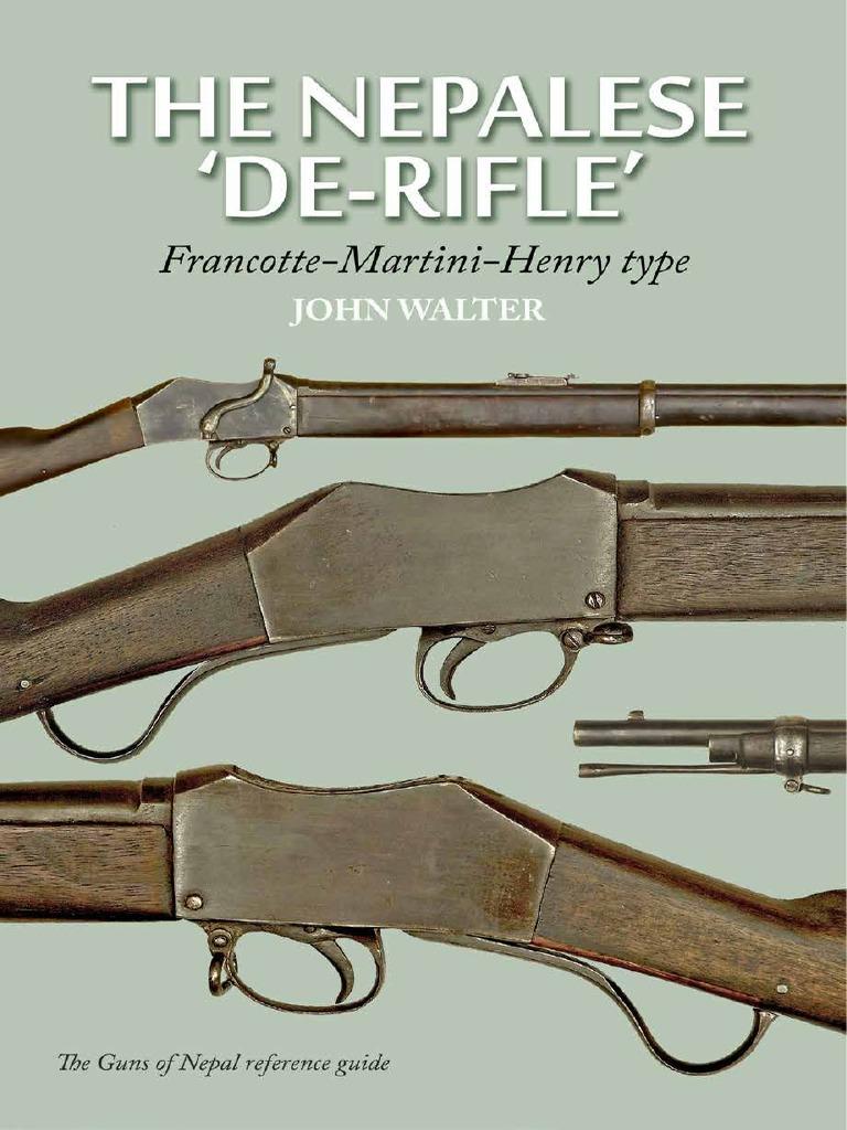 The Nepalese 'DE-RIFLE'   Rifle   Cartridge (Firearms)