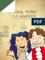 La Pola, Toño y Sus Amigos  en la onda de la investigación histórica