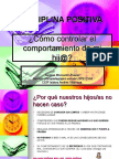 disciplinapositivacharlapadres-110524035559-phpapp01.ppt