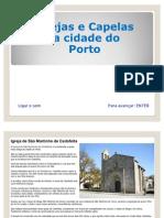Igrejas e Capelas do Porto
