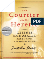 Matthew Stewart-The Courtier and the Heretic_ Leibniz, Spinoza, And the Fate of God in the Modern World-W. W. & Company (2006)