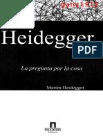 M. Heidegger - La Pregunta por la Cosa (Sobre la Doctrina de los Principios Transcendentales de Kant) [1987].pdf