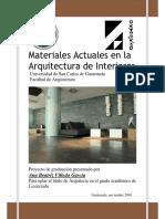 Tesis Materiales Actuales en La Arquitectura de Interiores. USAC- ARQ ANA BEATRIZ VILLEDA GARCIA 2010