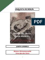 Goebbels, Joseph - La Conquista de Berlín