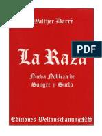 Darre, Walther-La Raza, La Nueva Nobleza de Sangre y Suelo