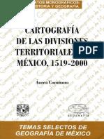 Cartografia de Las Divisiones Territoriales de México 1519-2000