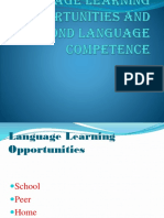 Language Learning Opportunities and Second Language Competence