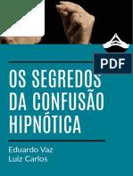 Os Segredos da Confusão Hipnótica.pdf