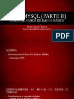 Curso de MySQL - Linguagem DML - Itatechjr