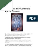 La Pintura en Guatemala época Colonial.docx