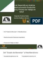 1.Modelos de Desarrollo en América Latina, Reestructuración Productiva Hospitalaria y Proceso de Trabajo en Salud.- Perdomo A