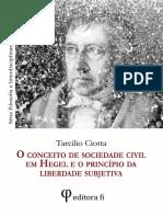 CIOTTA, Tarcilio. O Conceito de Sociedade Civil Em Hegel e o Princípio Da Liberdade Subjetiva