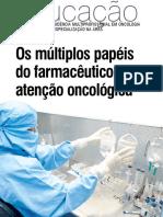 Os Múltiplos Papéis Do Farmacêutico Na Atenção Oncológica