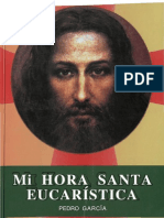 Garcia, Pedro - Mi Hora Santa Eucaristica