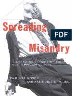 Spreading Misandry - The Teaching of Contempt for Men in Popular Culture (2001) by Paul Nathanson & Katherine K. Young
