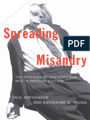 Spreading Misandry - The Teaching of Contempt for Men in