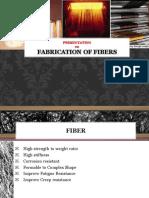Fiber Fabrication