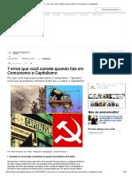 7 Erros Que Você Comete Quando Fala Em Comunismo e Capitalismo