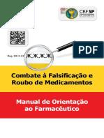 Manual de Orientacao Ao Farmaceutico Combate a Falsificacao e Roubo de Medicamentos
