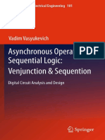 Vadim Vasyukevich - Asynchronous Operators of Sequential Logic_ Venjunction _ Sequention.pdf