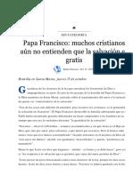 Papa Francisco_ Muchos Cristianos Aún No Entienden Que La Salvación Es Gratis